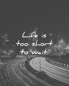 Short positive happy quotes short quotes life is too short to wait wisdom quotes short inspirational . Insta Bio Quotes Short, Best Short Quotes, Life Is Too Short Quotes, Love Me Quotes, Happy Quotes, Best Quotes, Short Insta Captions, Short Sayings, Roses Quotes