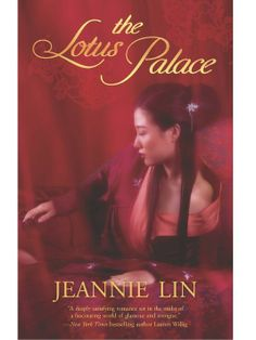 Another wonderful cover from Jeannie Lin, The Lotus Palace.
