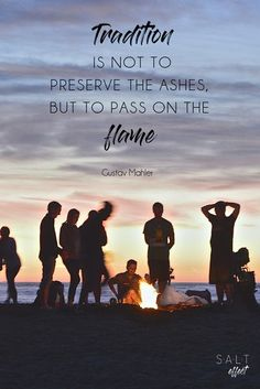 """""""Tradition is not to preserve the ashes, but to pass on the flame."""" #family #traditions #quotes #inspire #quotesaboutlife #inspirationalquotes Tradition Quotes, Traditions To Start, Family Traditions, Quotes For Kids, Family Quotes, Girl Quotes, Son Quotes, Birthday Traditions, Halloween Traditions"""