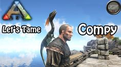 Ark: Survival Evolved - Let's Tame: Compy - Patch 224
