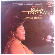 "Ella Fitzgerald Sings Irving Berlin - ""Cheek To Cheek"" And Other..."