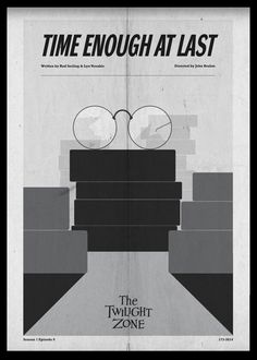 Time Enough At Last- Twilight Zone poster
