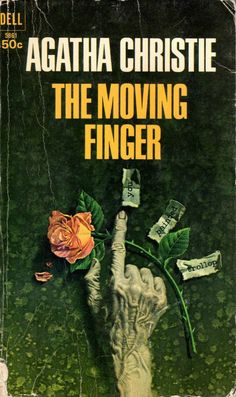 ABOVE: Agatha Christie, The Moving Finger (NY: Dell, 1968), with cover art by William Teason.