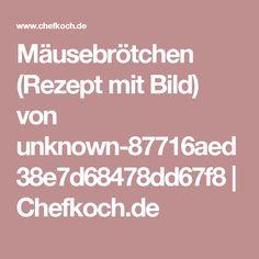 Mäusebrötchen (Rezept mit Bild) von unknown-87716aed38e7d68478dd67f8 | Chefkoch.de