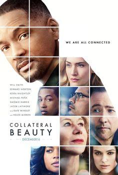 Starring Will Smith, Edward Norton, Kate Winslet, Keira Knightley, Helen Mirren | Drama | Collateral Beauty (2016)