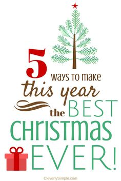 """Are you overwhelmed by your """"to do"""" list right now?  Is your budget so tight that you wonder how you're going to make Christmas happen for your family?  I'm sharing FIVE ways you can make this the BEST Christmas ever.  Number four is my favorite and it won't cost you a dime!  #holidaymeans #ad"""