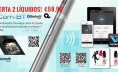 eCom-BT Cigarro eletronico com Bluetooth. Liga-se ao seu TLM Iphone e etc.