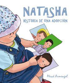 Natasha. Historia de una adopción Mecè Armengol. Aurifany editorial
