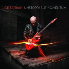 "Joe Satriani's New Album ""Unstoppable Momentum"" - The cover is ready, now let's hear the music!"