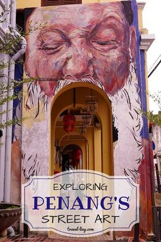 The best way to explore Penang, is by following the art