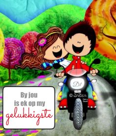 By jou is ek op my gelukkigste Little Bit Of Love, Love Store, Love Phrases, Spanish Memes, Love Others, Birthday Pictures, Love Images, Funny Images, Love Cards