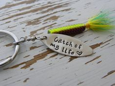 Catch of my life fishing lure key chain - hand stamped - you choose the color - green yellow silver black pink - Fathers Day gift