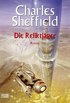 Die Reliktjäger von Charles Sheffield