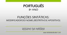 Português 8º | Funções sintáticas: modificador do nome (restritivo e apositivo)