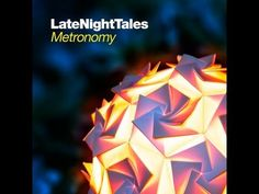 "// Metronomy ""Hypnose"" Official Video - Late Night Tales"