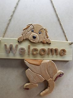Puppy Welcome Sign Wood Intarsia Handcrafted Wall Hanging Intarsia Woodworking, Woodworking Patterns, Woodworking Plans, Woodworking Projects, Woodworking Articles, Wood Carving Patterns, Wood Patterns, Small Wood Projects, Craft Projects