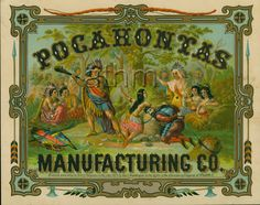 Pocahontas Manufacturing Co. entered according to Act of Congress in the year 1874 by Geo. C. Nightingale cloth label