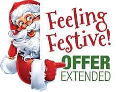 Feeling Festive! Offer Extended