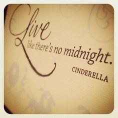 YOLO Cinderella Style :-)