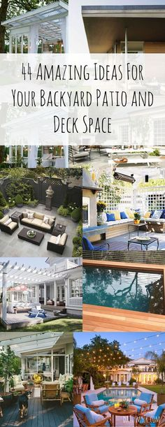 44 Amazing Ideas For Your Backyard Patio and Deck Space #decks #patio #backyards