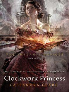 clockwork princess, cassandra clare, ebook, library book, novel, contemporary fiction, fantasy fiction, ya fiction
