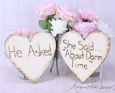 Engagement Photos Photo Prop Signs Rustic Hearts He Asked She Said About Time (Item Number 130020). $36.50, via Etsy.