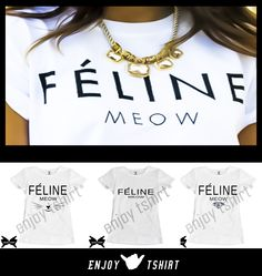 #féline #meow #enjoytshirt #personalizzate  https://www.facebook.com/pages/Enjoy-Tshirt/708410992572594?fref=ts  Info www.enjoytshirt.com
