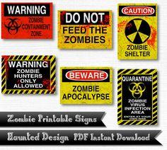 Zombie Warning Signs Apocalypse Zombie Hunters by HauntedDesign