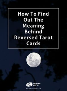 How To Find Out The Meaning Behind Reversed Tarot Cards | Tarot Reading | Psychic Reading