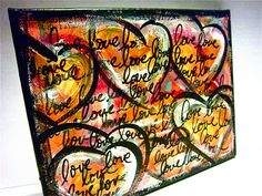love on canvas 11.14.11 made by my friend Bonita Rose!