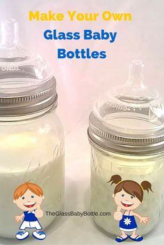 Everything you need to make your own baby bottles out of glass mason jars.