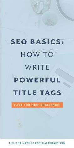 SEO Basics: How to Write Powerful Title Tags for Traffic Growth - SEO Backlink Analysis - SEO tools to track backlinks - In most cases your page or post title will be automatically used for the title tag but you could be missing a big SEO opportunity! Seo Strategy, Digital Marketing Strategy, Seo Marketing, Content Marketing, Online Marketing, Media Marketing, Seo Basics, Seo Tutorial, What Is Seo