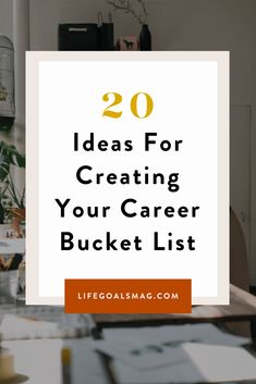 List of ideas for creating your career bucket list. What do you want to accomplish for work before you die? Create a success checklist. Work Goals, Life Goals, Life Advice, Career Advice, Bucket List Life, Starting A Podcast, Show Me The Money, Go Getter, Career Coach