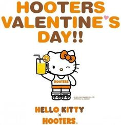 This is an official ad.  Hooters in Japan are celebrating Valentine's Day this year by handing out Hello Kitty x Hooters pins.
