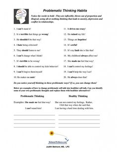 New handout to help recognize problematic thought habits.  This will help you help your clients think straight to feel great! Visit www.belmontwellness.com for more psycho-educational resources including reproducible handouts, quizzes and worksheets and books to use with your clients.