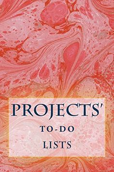 """(6"""" x 9"""" w/Glossy Cover Finish)             Projects' To-Do Lists: Stay Organized (50 Projects) by Richard B. Foster http://www.amazon.com/dp/1530445582/ref=cm_sw_r_pi_dp_3ed5wb0TJ2XPG"""