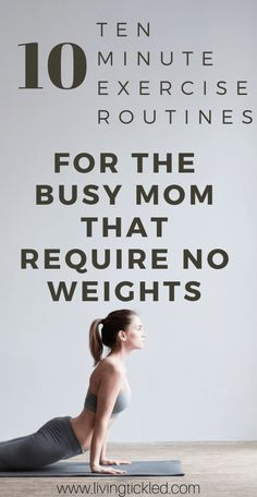 10 Ten Minute exercise Workout Routine for the busy mom When your schedule is almost too hectic t New Mom Workout, Leg Workout At Home, Easy Workouts, At Home Workouts, Ten Minute Workout, Divas, Plyometric Workout, Keto, Yoga