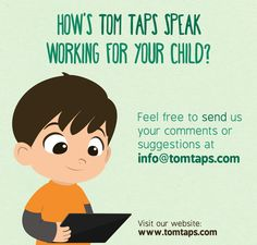 How's Tom Taps Speak working for you and your child? If you have any comments or suggestions for Tom Taps Speak, email us at info@tomtaps.com  Thank you and have a great week ahead!   Visit our website - www.tomtaps.com  #aac #tomtaps #asd #appsforautism #communication#appsforspecialneeds