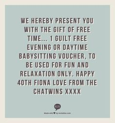1 Guilt Free Evening Or Daytime Babysitting Voucher, To Be Used For Fun And  Relaxation Only. Happy Fiona Love From The Chatwins Xxxx  Fun Voucher Template