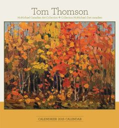 Tom Thomson McMichael Canadian Art Collection 2015 Calendar / Tom Thomson Collection McMichael d'art Canadien 2015 Calendrier by Tom Thomson http://www.amazon.com/dp/0764967495/ref=cm_sw_r_pi_dp_fSn8vb038XHGA