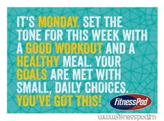 It's Monday set the tone for the week. Workout, healthy meal