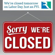 Were closed tomorrow on Labor Day. Just an FYI. www.rappahannock.edu #rccfall #laborday #Rappahannock #community #college #comm_college #nnk #midpenva #Virginia #newkentva #newkent #Gloucester #Warsaw #kinggeorge #kinggeorgeva #VCCS #northernneck #middlepeninsula #RCC