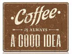 Табличка Кофе отличная идея