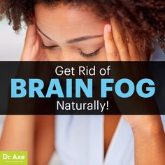 Brain fog - Dr. Axe www.draxe.com #health #holistic #natural