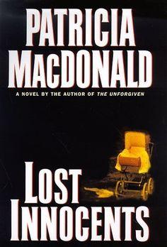 Lost Innocents by Patricia MacDonald (1998-06-03) by Patr... https://www.amazon.com/dp/B01F7XKVCQ/ref=cm_sw_r_pi_dp_x_632-ybPS7W3GY