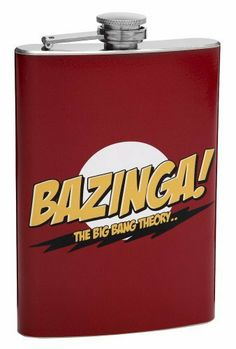 "The Big Bang Theory - 8oz ""Bazinga"" Hip Flask by www.Flasks.com. $17.95. High Quality 8oz Hip Flask. Designed and Distributed by www.Flasks.com. We can Personalize this Flask on the Back with your Name. Cool ""Bazinga"" Design from The Big Bang Theory TV Show. Manufactured by Top Shelf Flasks Premium. This high quality 8oz hip flask features a really cool custom wrap that commemorates and honors the popular TV show The Big Bang Theory.  The word ""Bazinga"" is big and ce..."