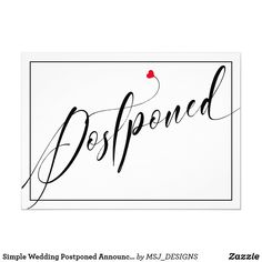 Shop Simple Wedding Postponed Announcement created by MSJ_DESIGNS. Wedding Stationary, Wedding Invitations, Funny Wedding Cards, Personalized Buttons, Postcard Invitation, Wedding Announcements, Simple Weddings, White Envelopes, Day Up