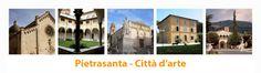 Pietrasanta: cittadina famosa per la sua tradizione nella produzione artistica, con un  distretto di  centinaia di aziende del lapideo e laboratori artistici,dove hanno sede decine di gallerie d'arte e risiede una nutrita comunità di artisti internazionali.