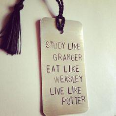 Harry Potter Bookmark, Study like Granger, Eat like Weasley, Live like Potter. Harry Potter gift