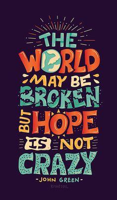 The World May be Broken | John Green quote